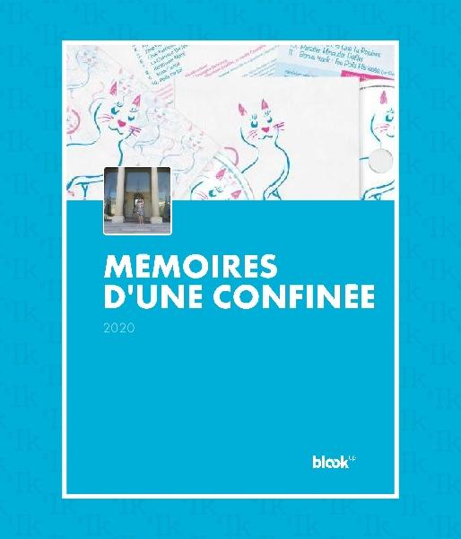Blook autobiographique : Mémoires d'une confinée