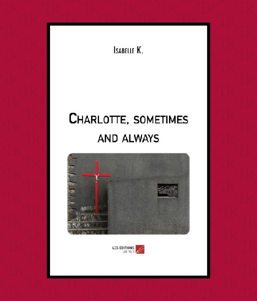 Charlotte, Sometimes and Always