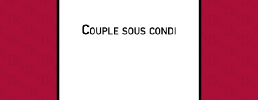 Couple sous condi