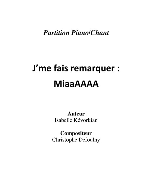 J'Me Fais Remarquer : MiaaAAAA (2:38)